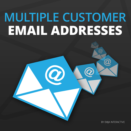 Multiple Customer E-Mail Addresses