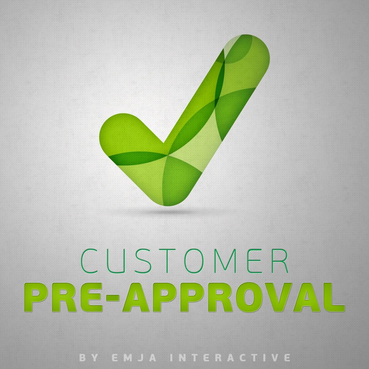 Customer Pre-Approval